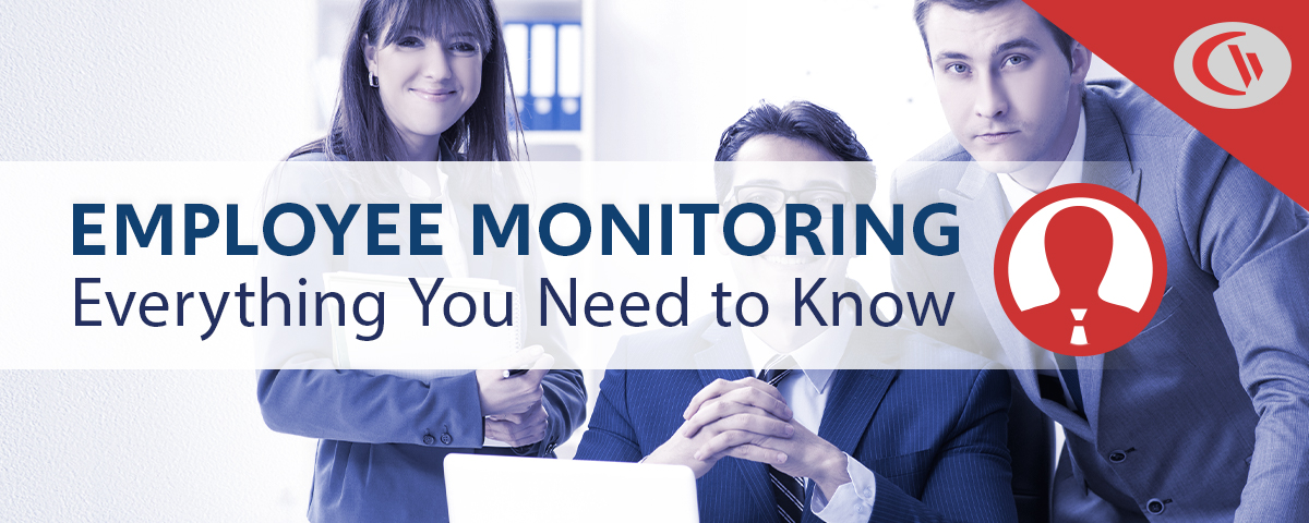 Employee Monitoring - what you need to know
